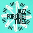 Music for Quiet Moments Blue Bossa