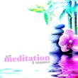 Meditation & Relaxation Soft Meditation & Relaxation