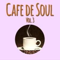 Various Artists Cafe de SOUL -大人のカフェBGM- Vol.3