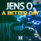 Jens O. A Better Day (Psy Mix)