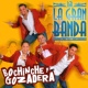 LA GRAN BANDA Bochinche y Gozadera
