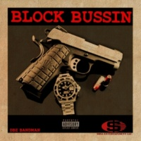 DBE Bandman Block Bussin
