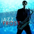 Chilled Jazz Masters Jazz Frost