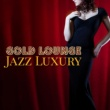 Gold Lounge Gold Lounge Jazz Luxury