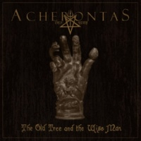 Acherontas The Old Tree and the Wise Man