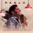Pablo Pablo & Amigos No Boteco