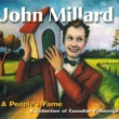 John Millard/Tania Gill A People's Fame: A Collection of Canadian Folksongs