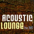 Various Artists Acoustic Lounge Live 2017