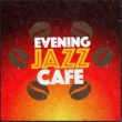 Lounge Café Evening Jazz Cafe