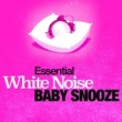 White Noise Babies Essential White Noise: Baby Snooze