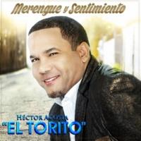 """HECTOR ACOSTA """"EL TORITO""""/MANNY MANUEL El Mujerón (feat. Manny Manuel)"""