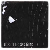 Judge Talford Band Right Place, Wrong Time