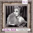 Erika  Köth Erika  Köth - Ihre schönsten Aufnahmen - Ihre größten Erfolge, Vol.6