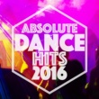 Dance Hits 2014 Absolute Dance Hits 2016