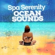 Ocean Sounds Spa Spa Serenity: Ocean Sounds