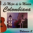 Various Artists Lo Mejor de la Musica Colombiana Vol 2