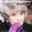 Margareta Paslaru PROVIDENTA