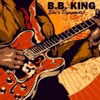 B.B. King She's Dynamite