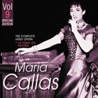 Maria Callas&Renato Capecchi La Forza Del Destino, Act 2. Scene 2: Chi siete?