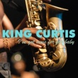 King Curtis I've Got News for You Baby