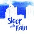 Sleep Sounds Rain