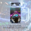 Dj Goman Happy Future