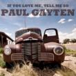 Paul Gayten If You Love Me, Tell Me So