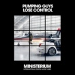 Pumping Guys Lose Control