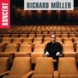Richard Müller Milovanie na smrť [Live]