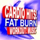 Workout Buddy Cardio Hits! Fat Burn Workout! Music