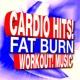 Workout Buddy Cardio Hits! Fat Burn Workout! Music