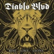 Diablo Blvd Rise Like Lions