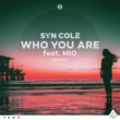 Syn Cole Who You Are (feat. MIO) [Billon Remix]