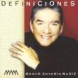 Marco Antonio Muñíz Definiciones