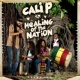 Cali P Healing of the Nation