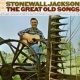 Stonewall Jackson The Great Old Songs