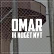 Omar Ik Noget Nyt