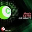 Mash Just Noise # 1