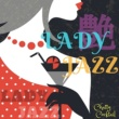 Relaxing Piano Crew 艶 Ladyジャズ ~ Chatty Cocktail ~