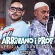 Rocco Hunt Arrivano i prof (Original Soundtrack)