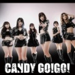 CANDY GO!GO! そしてまた逢えると云うよ (LIVE Ver.)