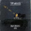 Tom Walker Leave a Light On (High Contrast Remix)