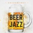 Relaxing Piano Crew Beer Jazz ~ 滑らかな泡と味わう ~