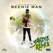 Beenie Man Yardie (Remix)