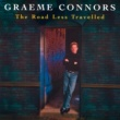Graeme Connors The Road Less Travelled