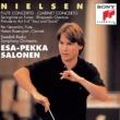 Esa-Pekka Salonen Nielsen: Flute Concerto & Clarinet Concerto, Op. 57 & Springtime on Funen, Op. 42