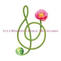 Mr.Children It's a wonderful world
