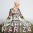 Mariza Trigueirinha