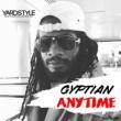 Gyptian Anytime