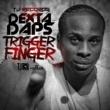 Dexta Daps Trigger Finger